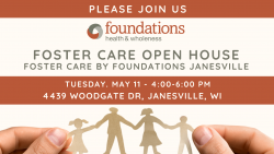 Janesville Foster Care Open House @ Foster Care by Foundations - Janesville | Janesville | Wisconsin | United States